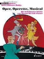 Oper, Operette, Musical