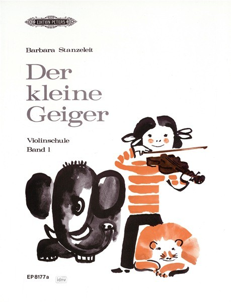 Der kleine Geiger Band 1 Stanzeleit Peters EP 8177 A