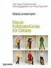 Neue Folklorestücke für Gitarre