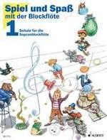Spiel und Spass mit der Blockflöte Band 1