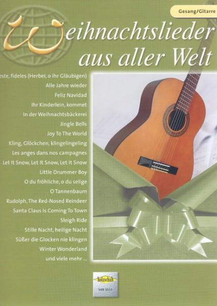 Weihnachtslieder aus aller Welt Gesang/Gitarre