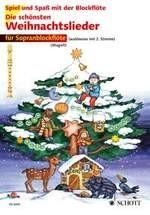 Die schönsten Weihnachtslieder für Sopranblockflöte